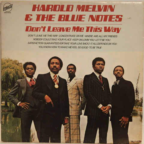 Melvin Harold and The Blue Notes: Don't Leave Me This Way