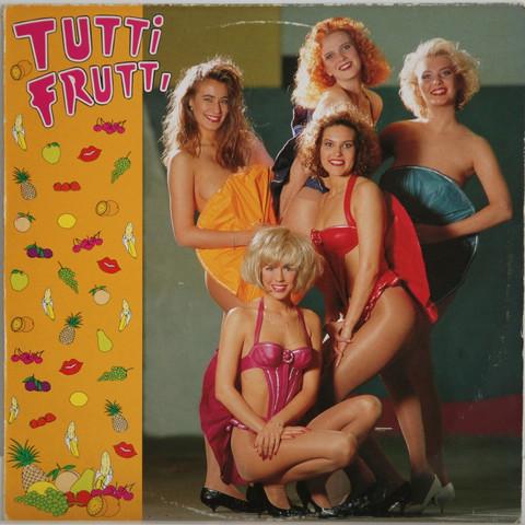 Tutti Frutti: Tutti Frutti