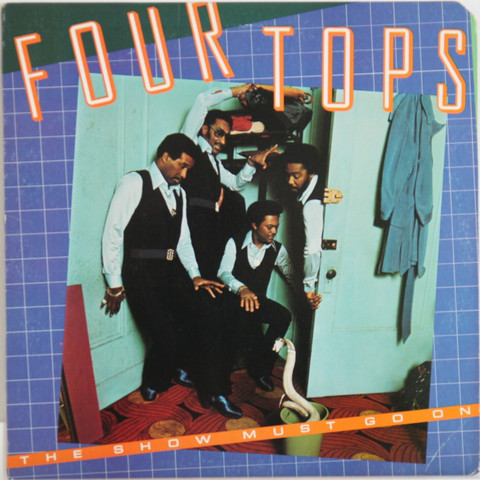 Four Tops: The Show Must Go On