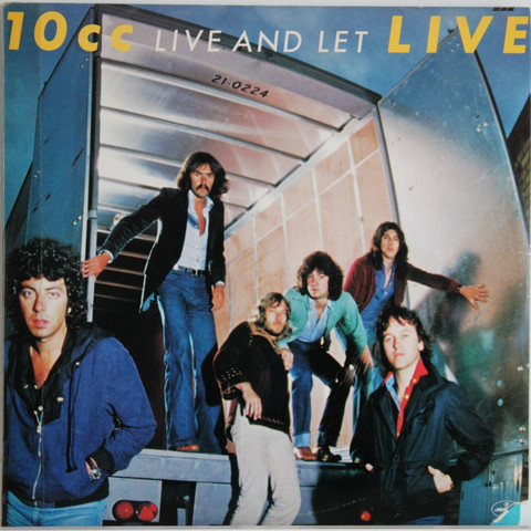 10CC: Live And Let Live
