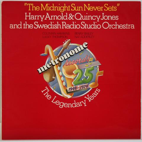 Harry Arnold & Quincy Jones & Swedish...: The Midnight Sun Never Sets