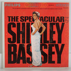 Bassey Shirley: The Spectacular Shirley Bassey
