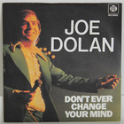 Dolan Joe: Don't Ever Change Your Mind