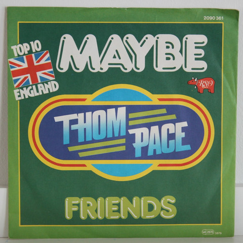 Pace Thom: Maybe / Friends