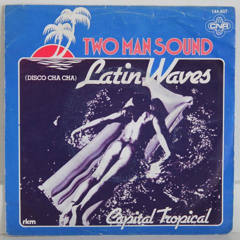 Two Man Sound: Latin Waves