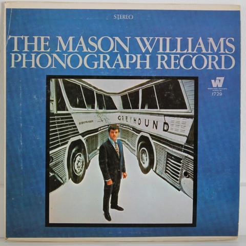 Williams Mason: The Mason Williams Phonograph Record
