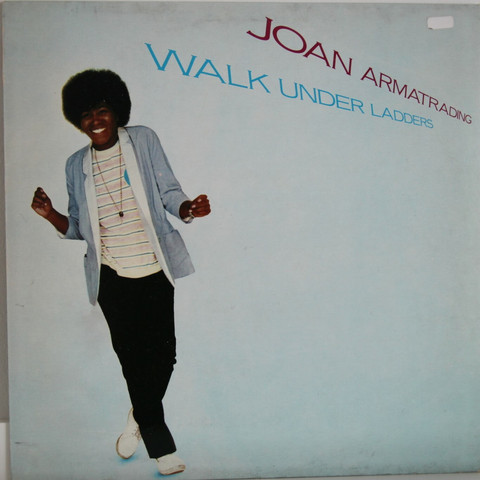 Armatrading Joan: Walk Under Ladders