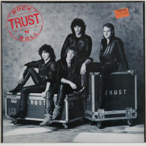 Trust: Rock'n'Roll