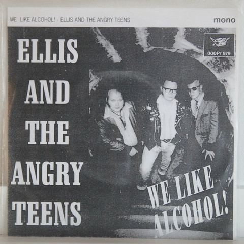Ellis And The Angry Teens: We Like Alcohol