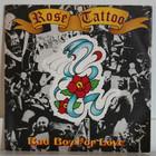 Rose Tattoo: Bad Boy For Love