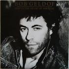 Geldof Bob: Deep In The Heart Of Nowhere