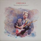Rea Chris: Dancing With Strangers