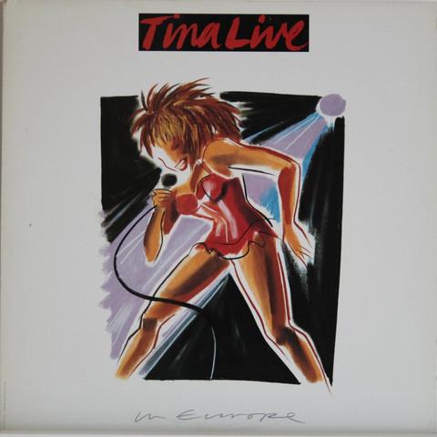 Turner Tina: Tina Live In Europe