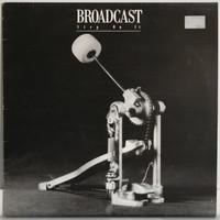Broadcast: Step On It