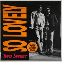Two Sweet: So Lovely