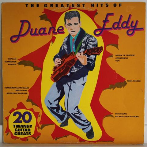 Duane Eddy: The Greatest Hits Of Eddy Duane