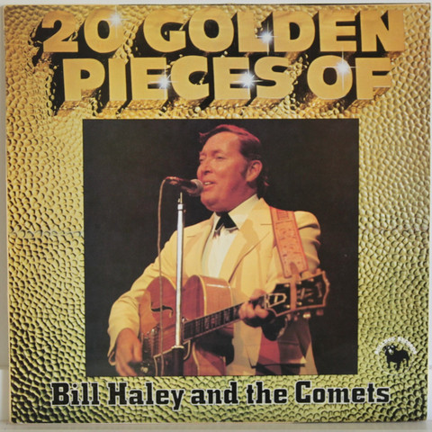 Bill Haley And The Comets: 20 Golden Pieces
