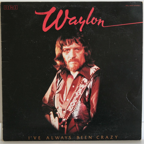 Jennings Waylon: I've Always Been Crazy
