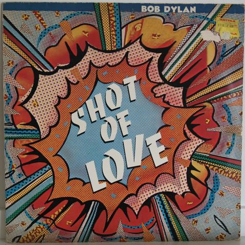 Dylan Bob: Shot Of Love