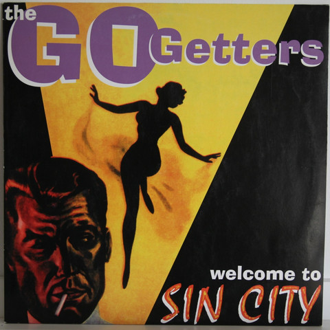 Go Getters: Welcome To The Sin City