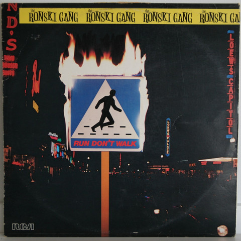Ronski Gang: Run Don't Walk