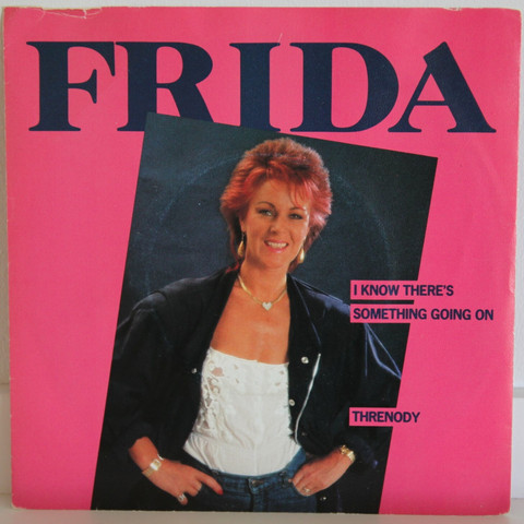 Frida: I Know There's Something Going On