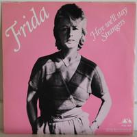 Frida: Here We'll Stay / Srangers