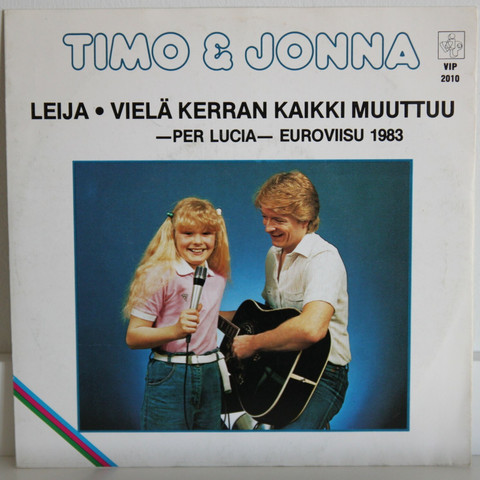 Timo & Jonna: Leija / Vielä kerran kaikki muuttuu