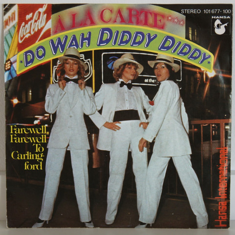 A La Carte: Do Wah Diddy Diddy
