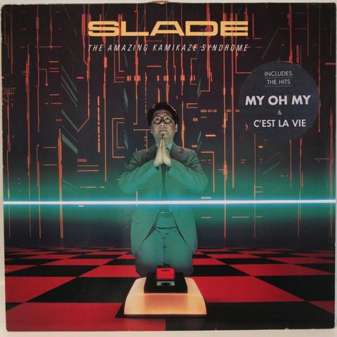 Slade: The Amazing Kamikaze Syndrome