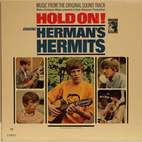 Herman's Hermits: Hold On! Music From The Original Sound Track