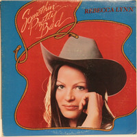 Lynn Rebecca: Something Pretty Bad