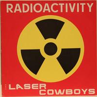 Laser Cowboys: Radioactivity