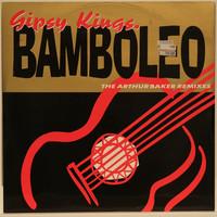 Gipsy Kings: Bamboleo - The Arthur Baker Remixes