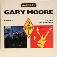 Moore Gary: G-Force/Live At The Marquee