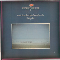 Chariots of Fire, Music From The Original Soundtrack by Vangelis
