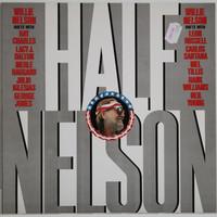 Nelson Willie: Half Nelson