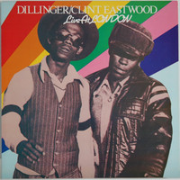 Dillinger/Clint Eastwood: Live At London