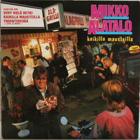 Alatalo Mikko: Kaikilla mausteilla