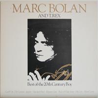Bolan Marc & T.Rex: Best Of The 20th Century Boy