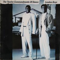 London Boys: The Twelve Commandments Of Dance