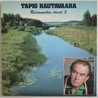 Rautavaara Tapio: Reissumiehen Taival 2