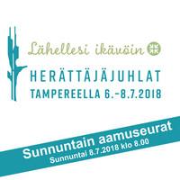 Tampereen herättäjäjuhlat 2018 - sunnuntain aamuseurat
