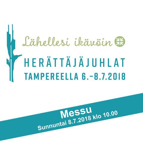Tampereen herättäjäjuhlat 2018 - messu