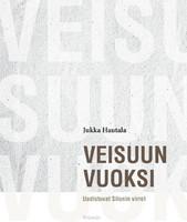 Jukka Hautala: Veisuun vuoksi, uudistuvat Siionin virret