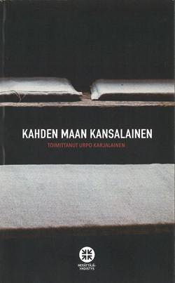 Urpo Karjalainen (toim.): Kahden maan kansalainen