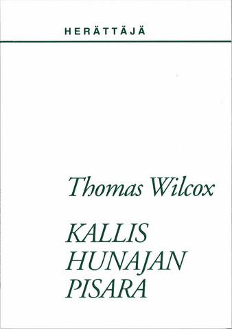 Thomas Wilcox: Kallis hunajan pisara