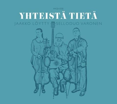 Jaakko Löytty ja Selloduo Varonen: Yhteistä tietä