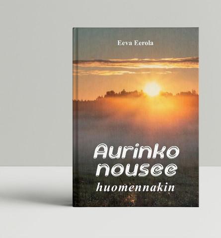 Eeva Eerola: Aurinko nousee huomennakin
