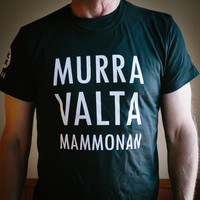 Murra valta mammonan -t-paita